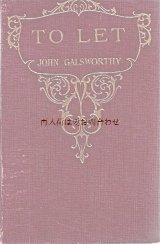 お手頃★アンティーク洋書★  イギリス文学 To Let ジョン・ゴールズワージー