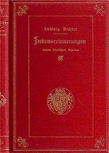 アンティーク洋書★   画家 Ludwig Richter の自伝 日記 手紙 1901年
