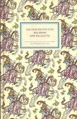 インゼル文庫☆ 中世フランスの歌物語より オーカッサンとニコレットのお話  木版画